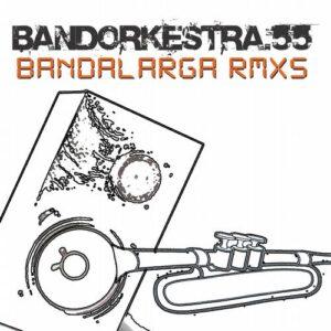 Bandalarga (Max Porcelli Remixes)