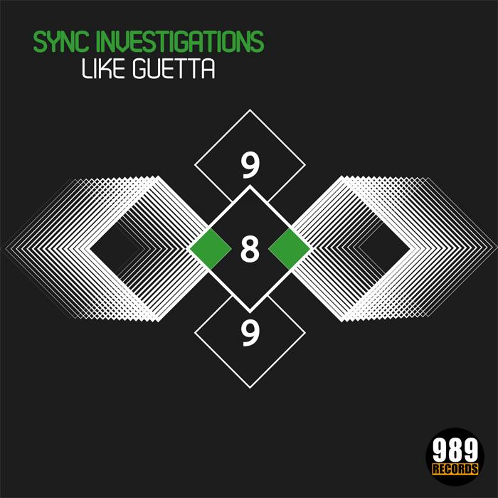 Sync Investigations - Like Guetta