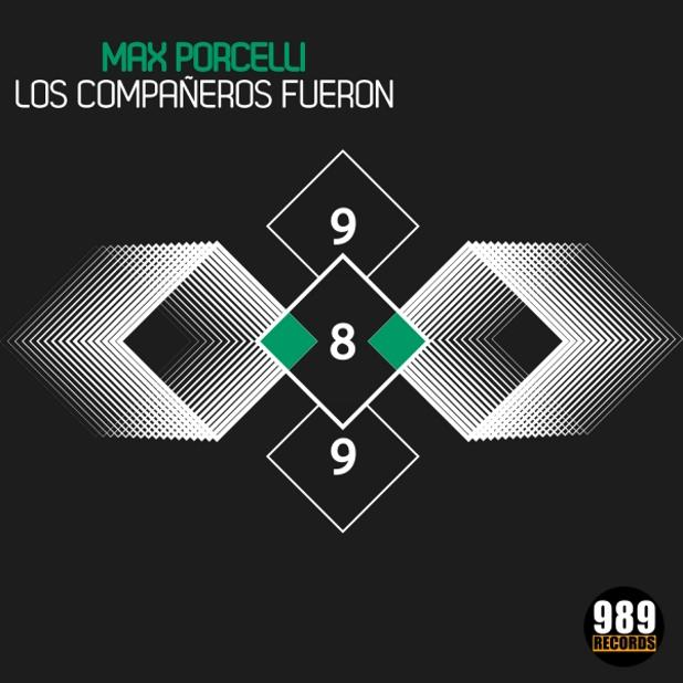 Max Porcelli - Los Compañeros Fueron