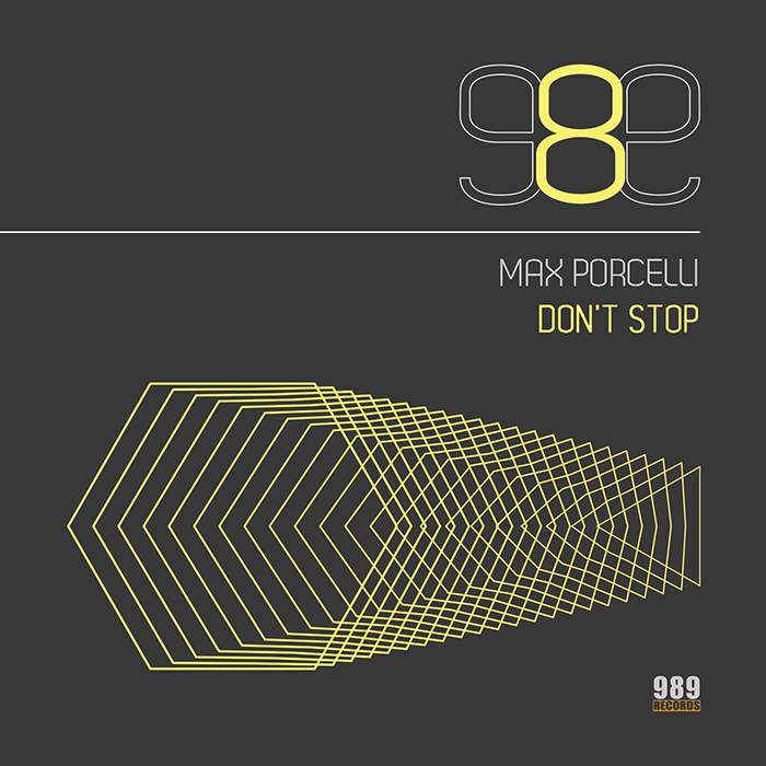 Max Porcelli don't stop